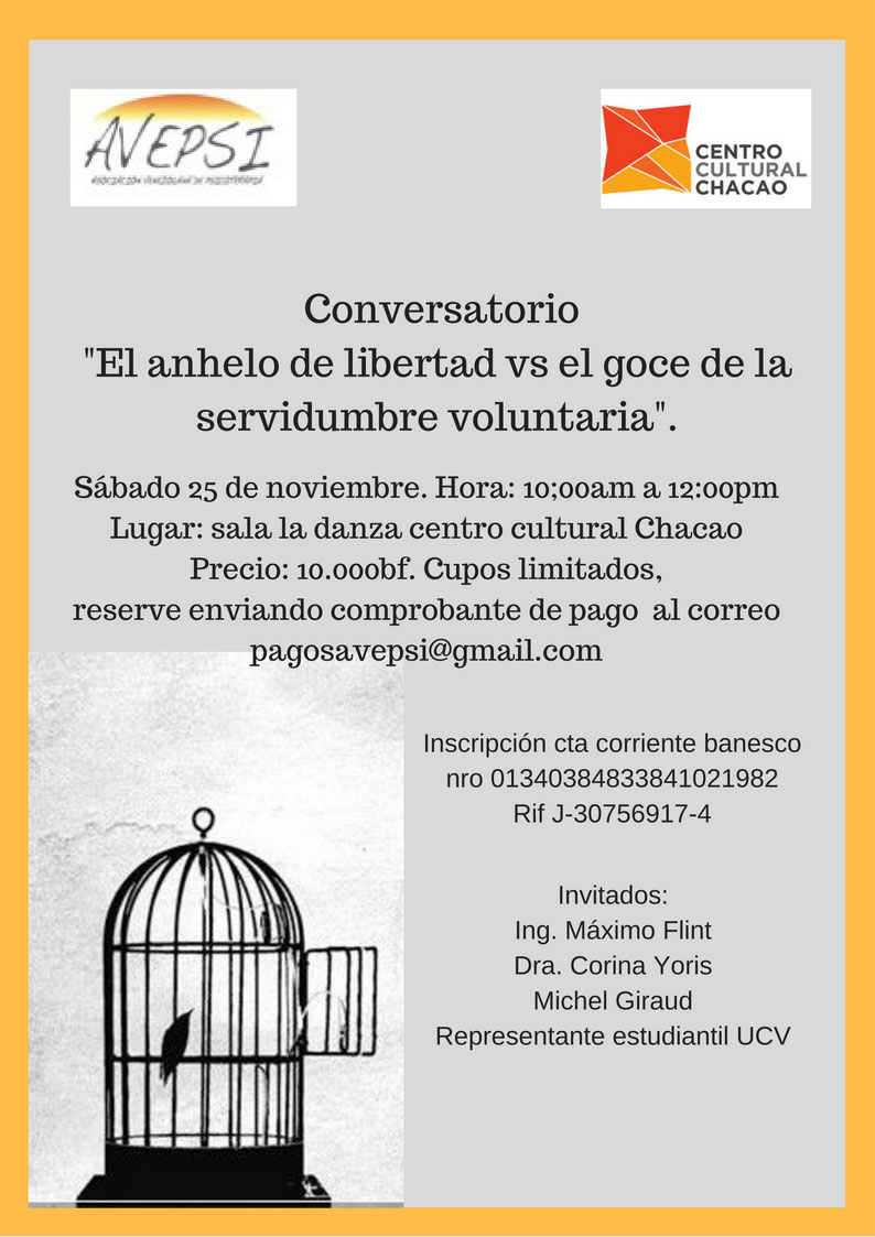 ConversatorioEl Anhelo De Libertad Vs El Goce De La Servidumbre Voluntaria