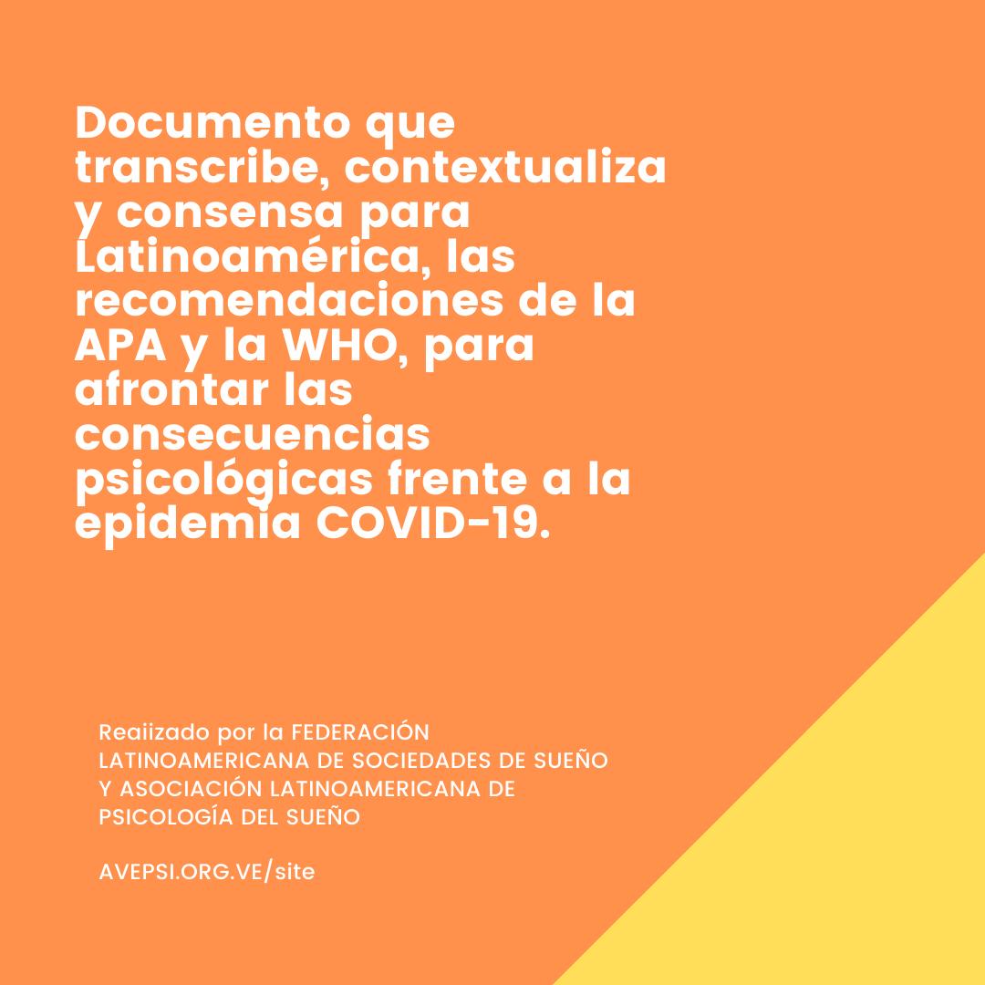Recomendaciones De La APA Y La WHO, Para Afrontar Las Consecuencias Psicológicas Frente A La Epidemia COVID-19.
